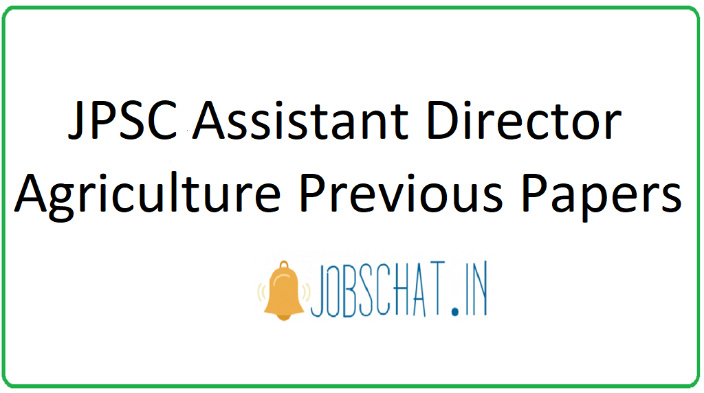 JPSC Assistant Director Agriculture Previous Papers