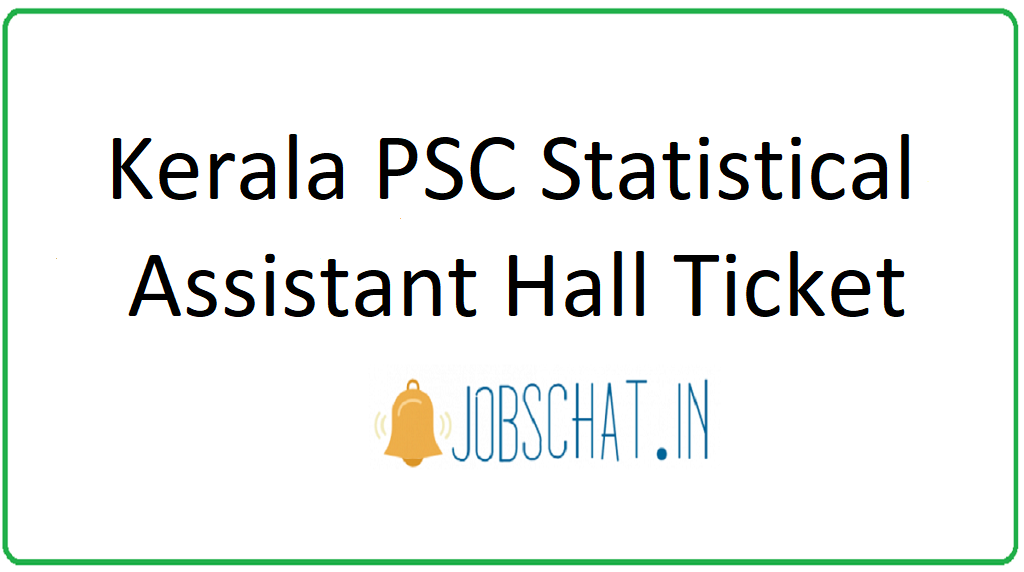 Kerala PSC Statistical Assistant Hall Ticket