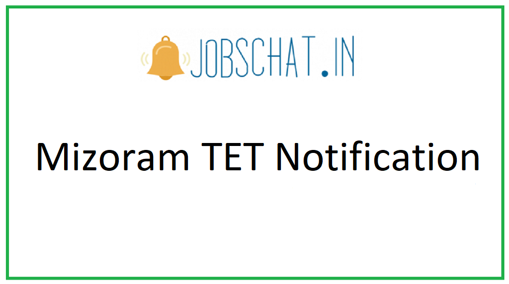 Mizoram TET Notification