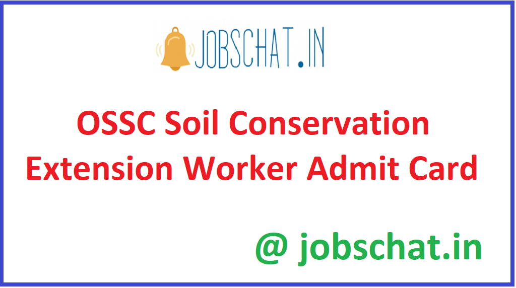 OSSC Soil Conservation Extension Worker Admit Card