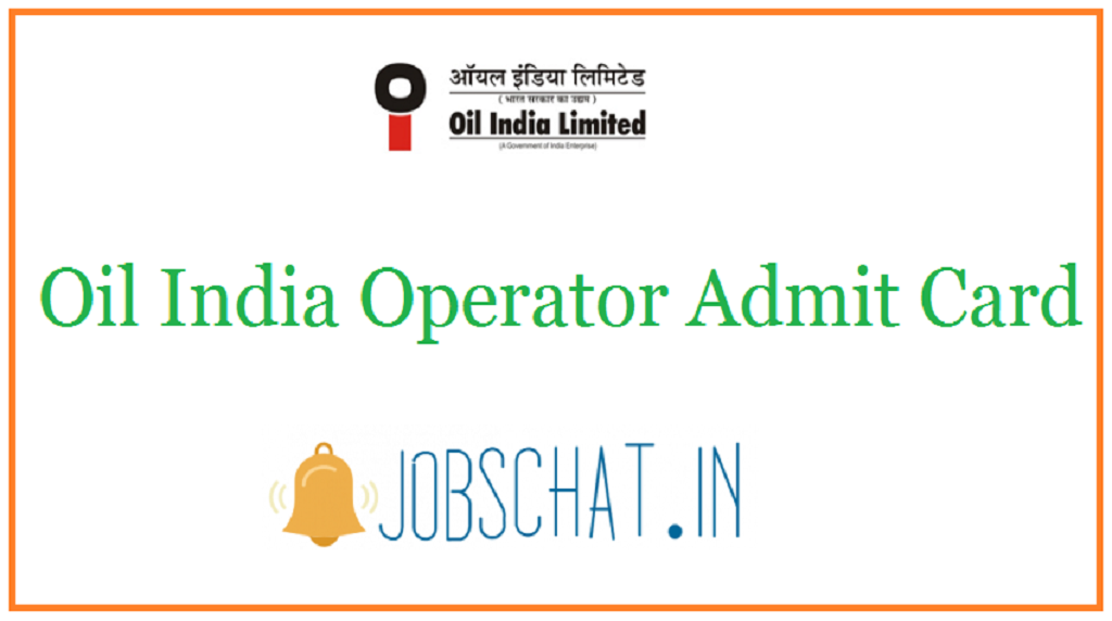 Oil India Operator Admit Card