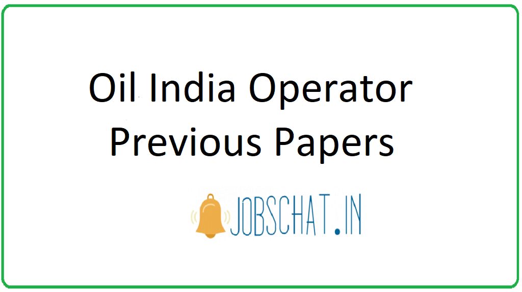 Oil India Operator Previous Papers