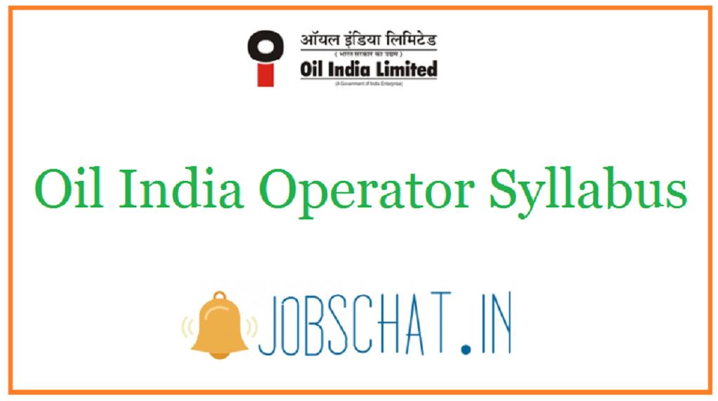 Oil India Operator Syllabus