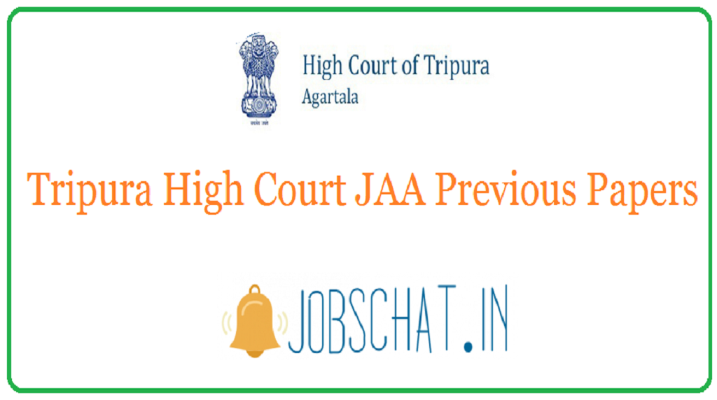 Tripura High Court JAA Previous Papers