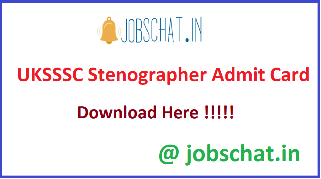 UKSSSC Stenographer Admit Card