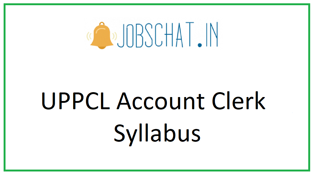 UPPCL Account Clerk Syllabus
