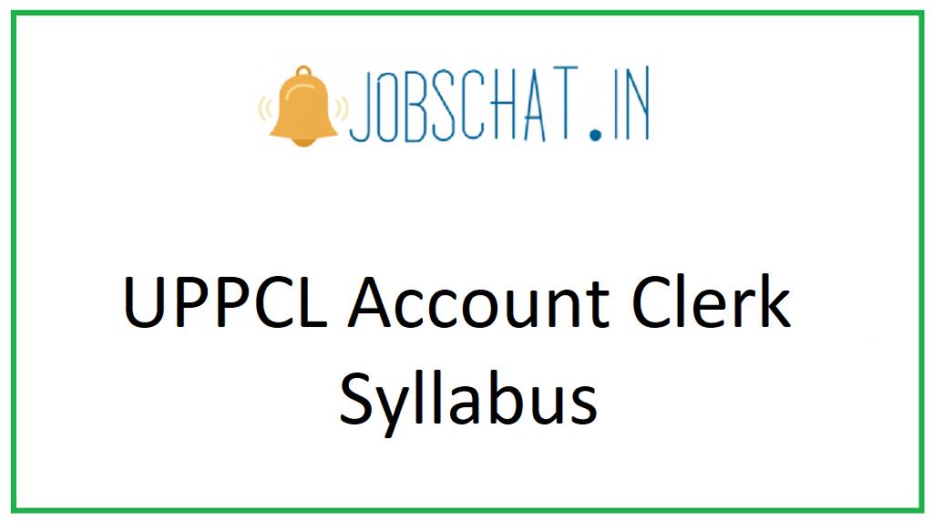 UPPCL Account Clerk Syllabus