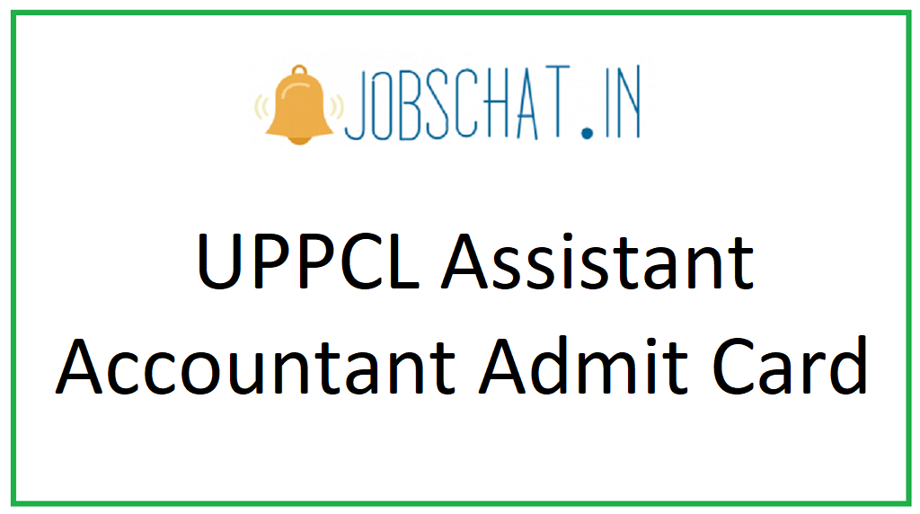 UPPCL Assistant Accountant Admit Card