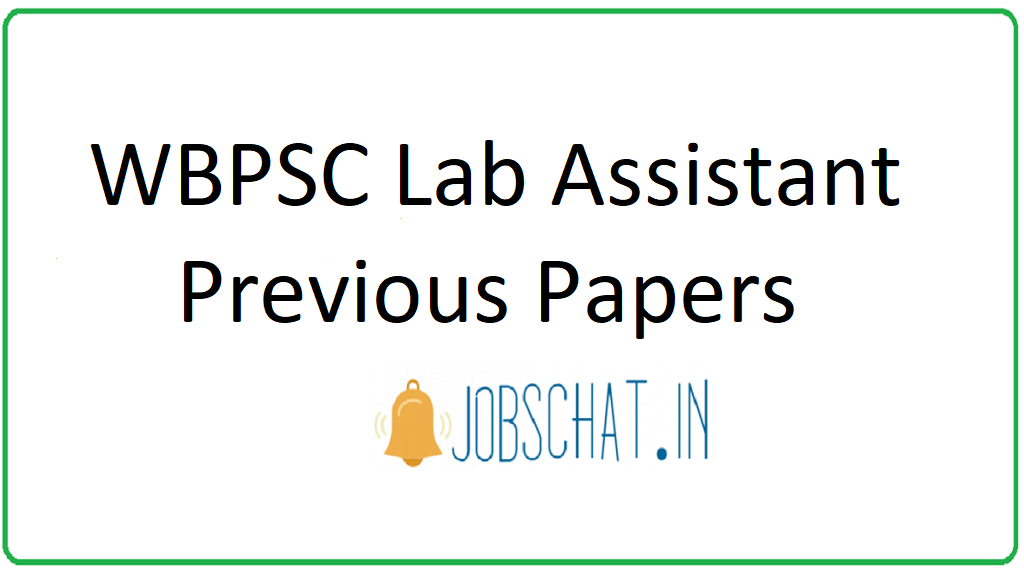 WBPSC Lab Assistant Previous Papers