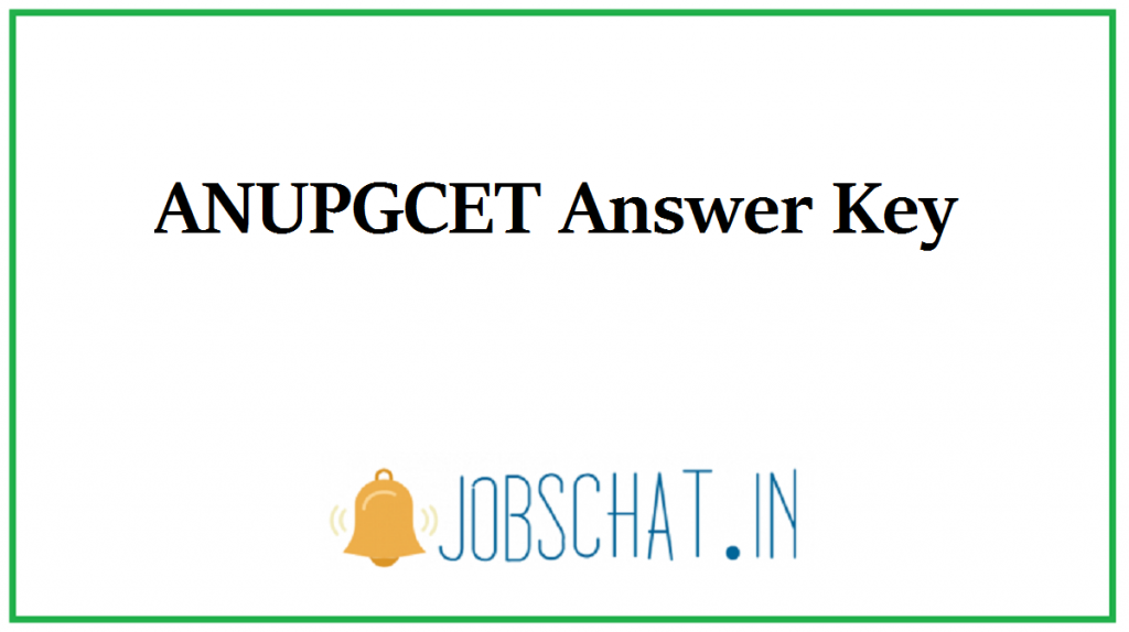 ANUPGCET Answer Key