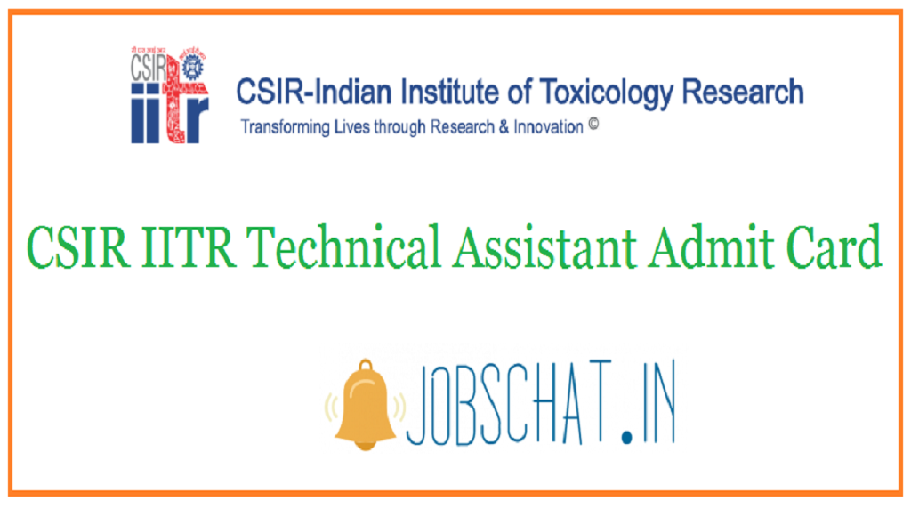 CSIR IITR Technical Assistant Admit Card