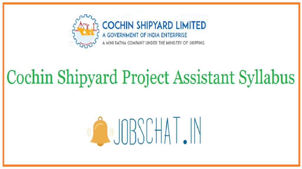 Cochin Shipyard Project Assistant Syllabus