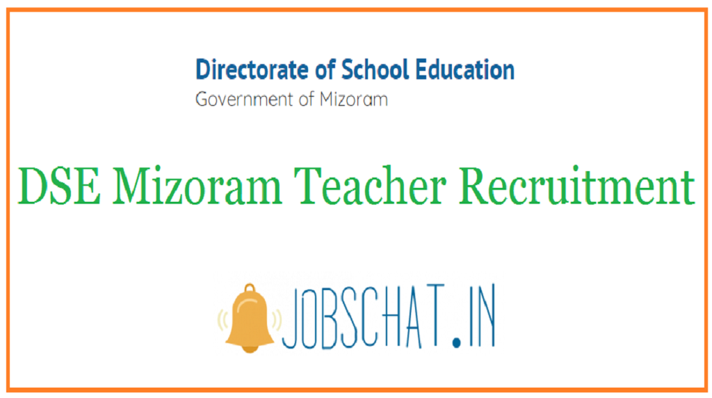 DSE Mizoram Teacher Recruitment
