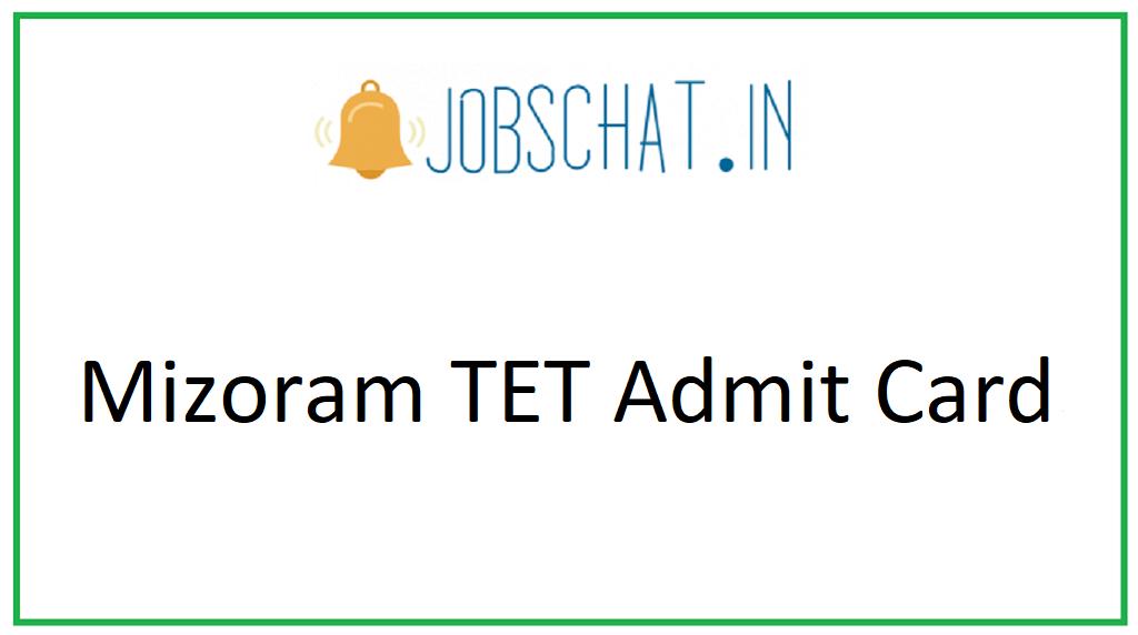 Mizoram TET Admit Card