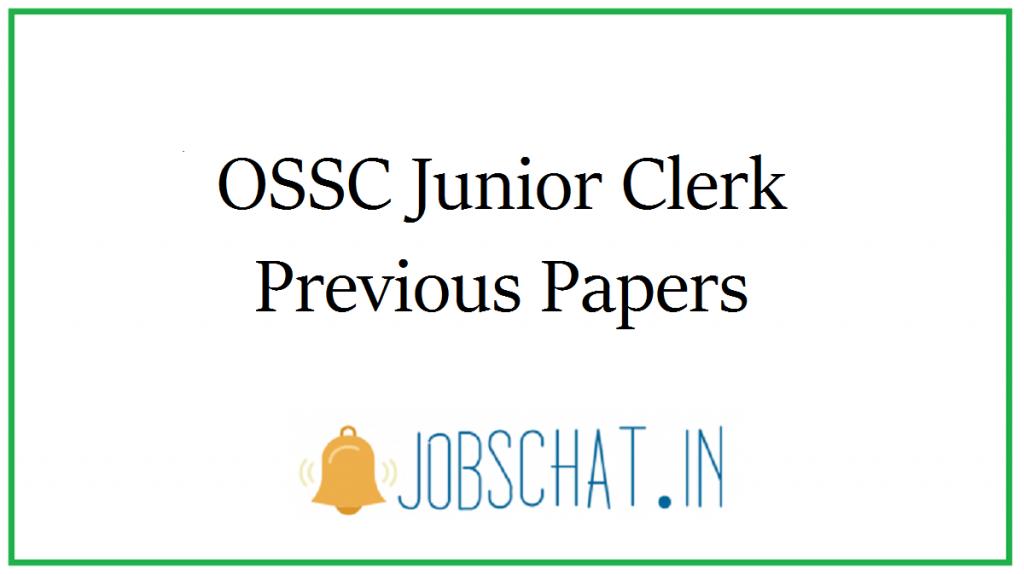 OSSC Junior Clerk Previous Papers