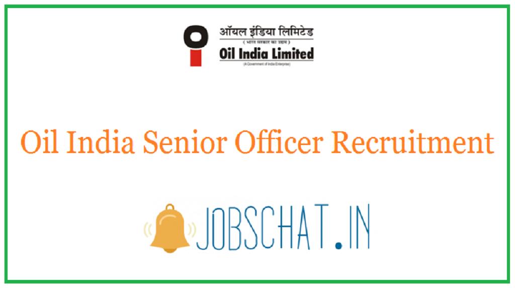 Oil India Senior Officer Recruitment