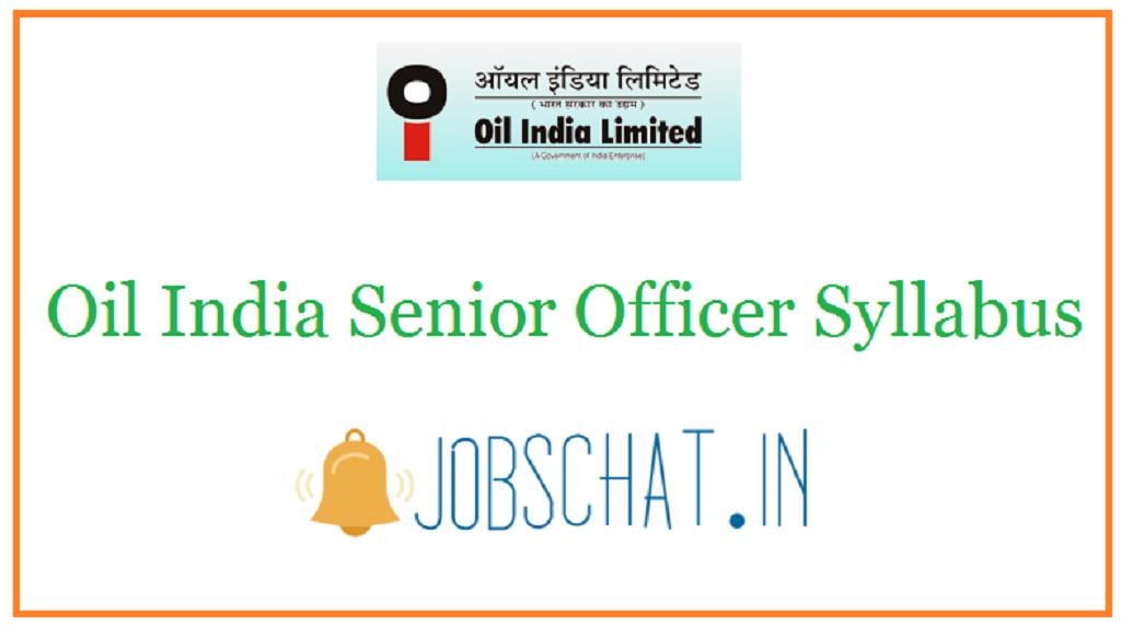 Oil India Senior Officer Syllabus