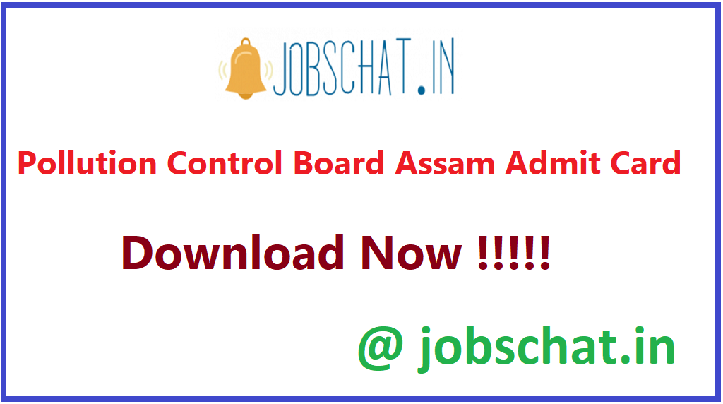 Pollution Control Board Assam Admit Card