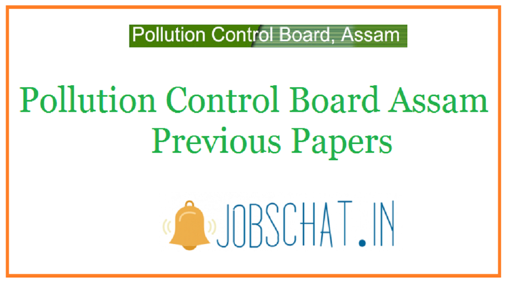 Pollution Control Board Assam Previous Papers