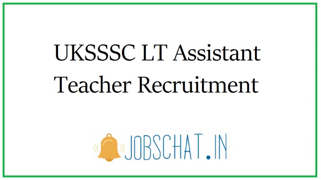 UKSSSC LT Assistant Teacher Recruitment