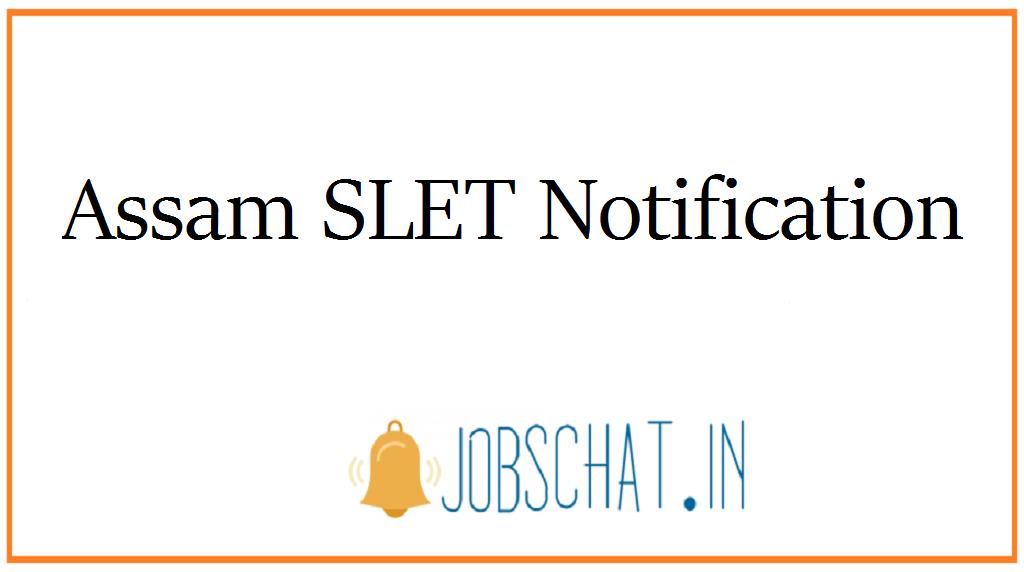 Assam SLET Notification