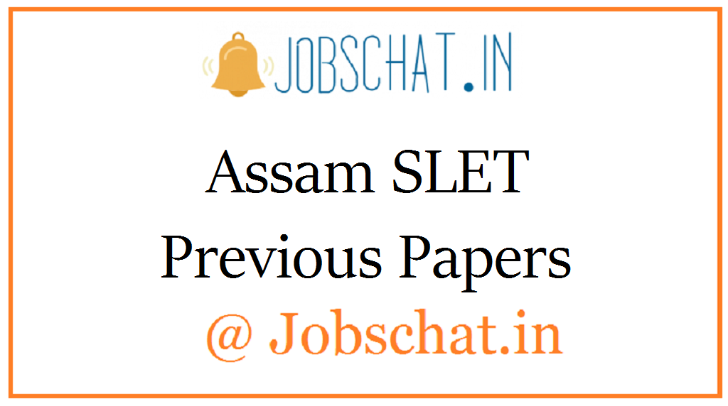Assam SLET Previous Papers