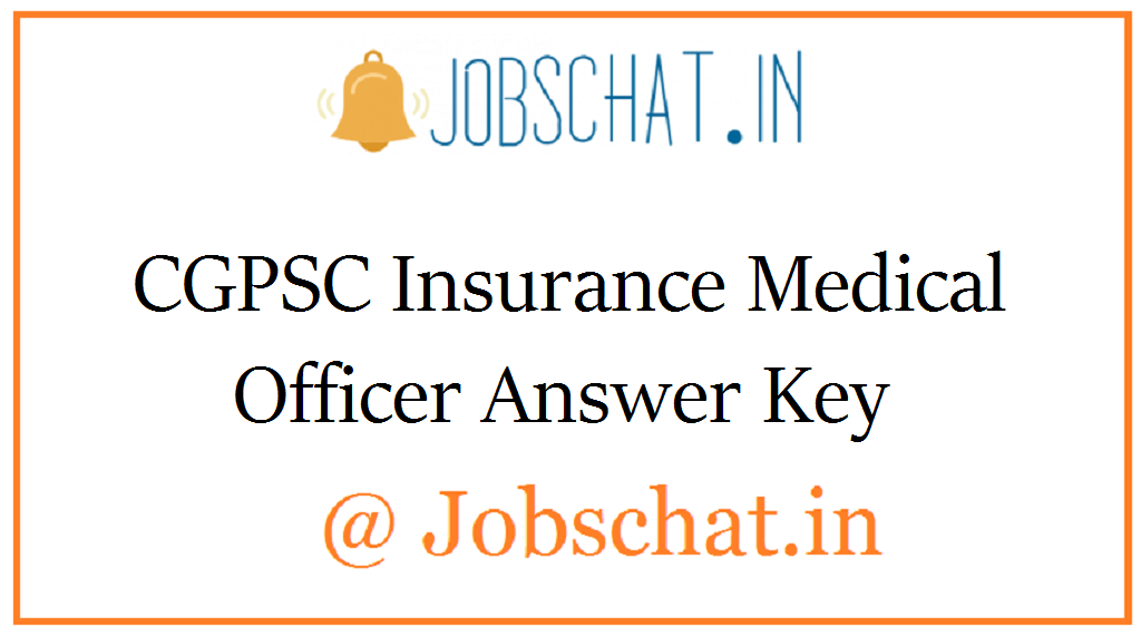 CGPSC Insurance Medical Officer Answer Key