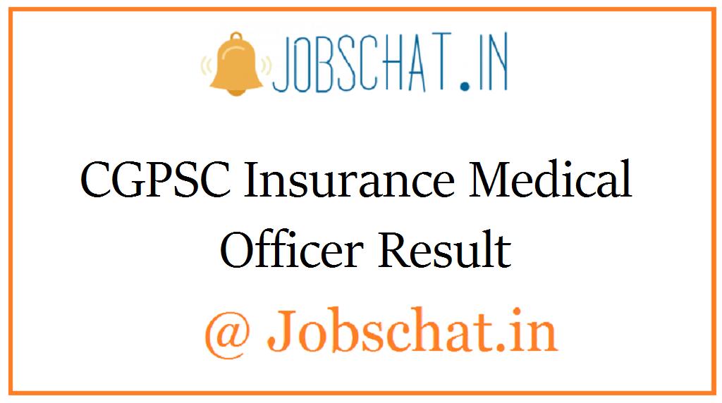 CGPSC Insurance Medical Officer Result