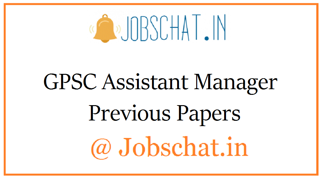 GPSC Assistant Manager Previous Papers