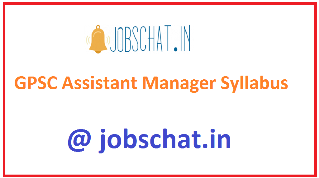 GPSC Assistant Manager Syllabus