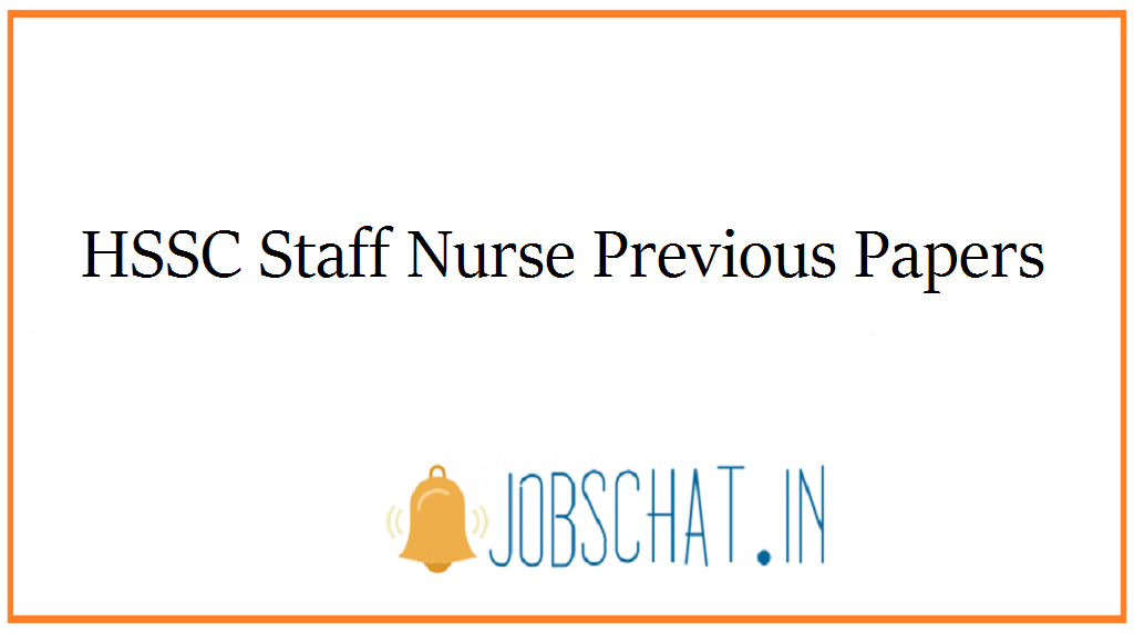HSSC Staff Nurse Previous Papers