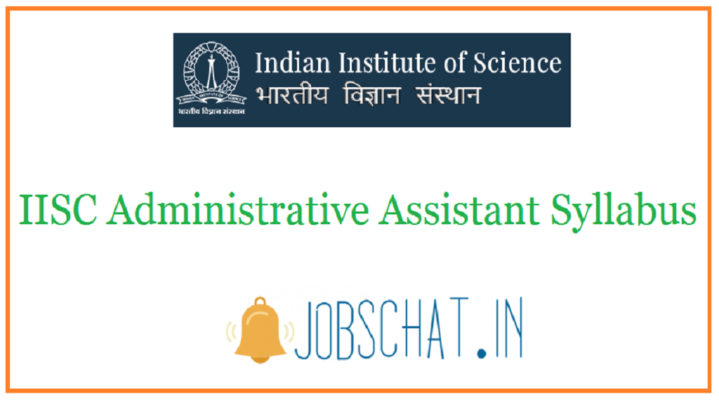 IISC Administrative Assistant Syllabus