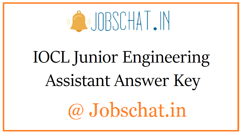 IOCL Junior Engineering Assistant