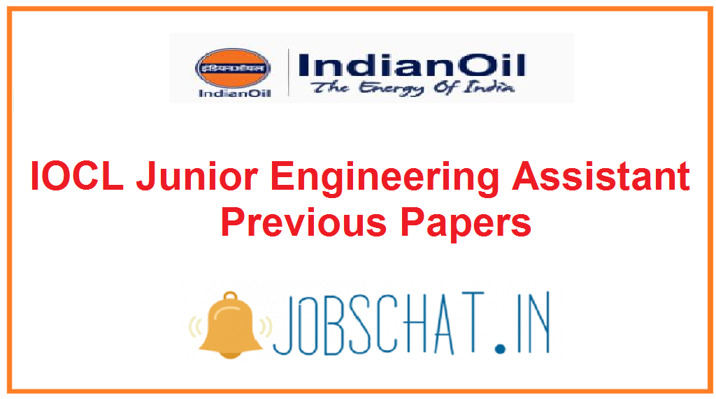 IOCL Junior Engineering Assistant Previous Papers