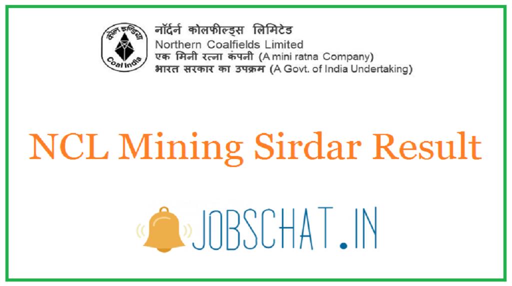 NCL Mining Sirdar Result