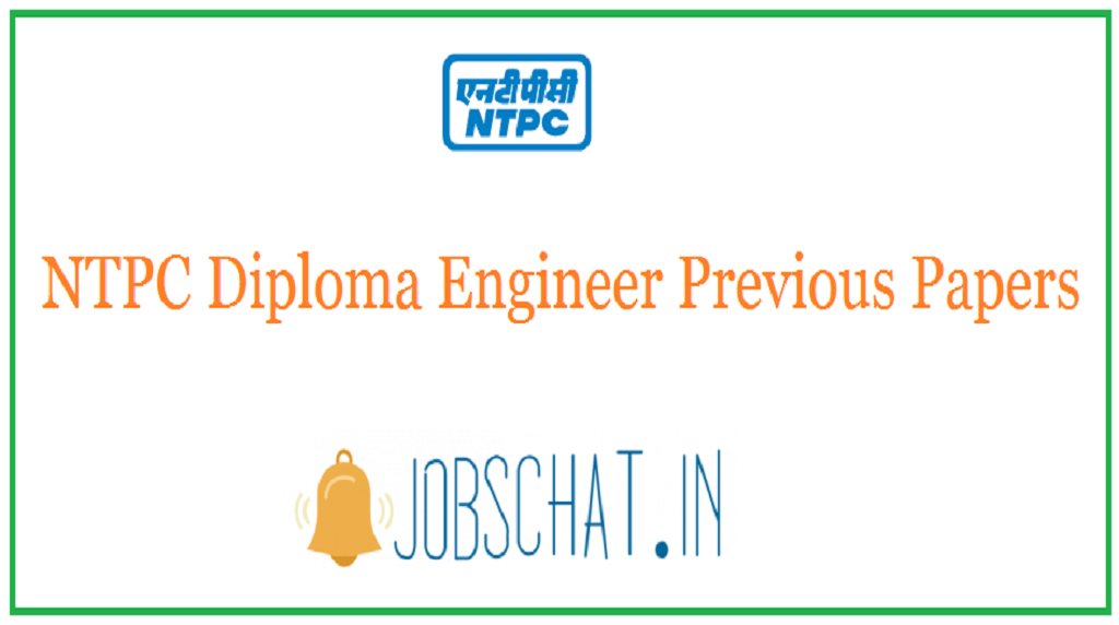 NTPC Diploma Engineer Previous Papers