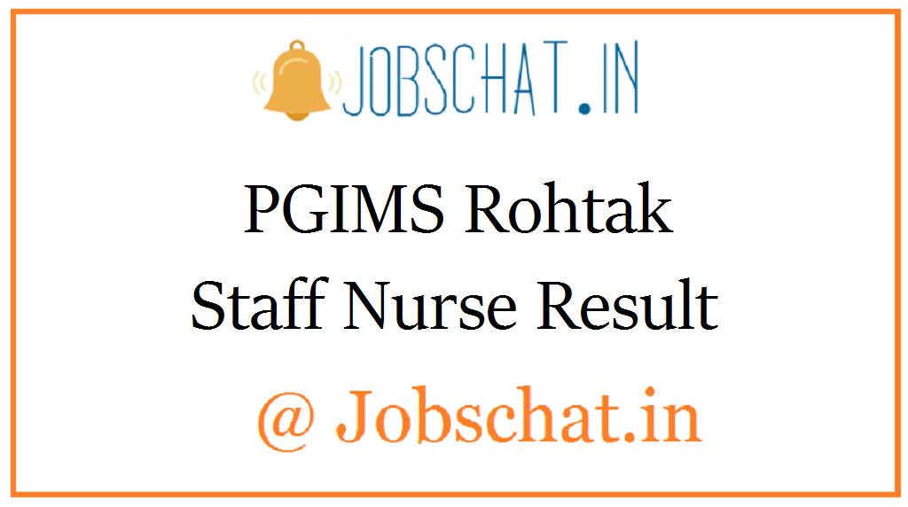 PGIMS Rohtak Staff Nurse Result