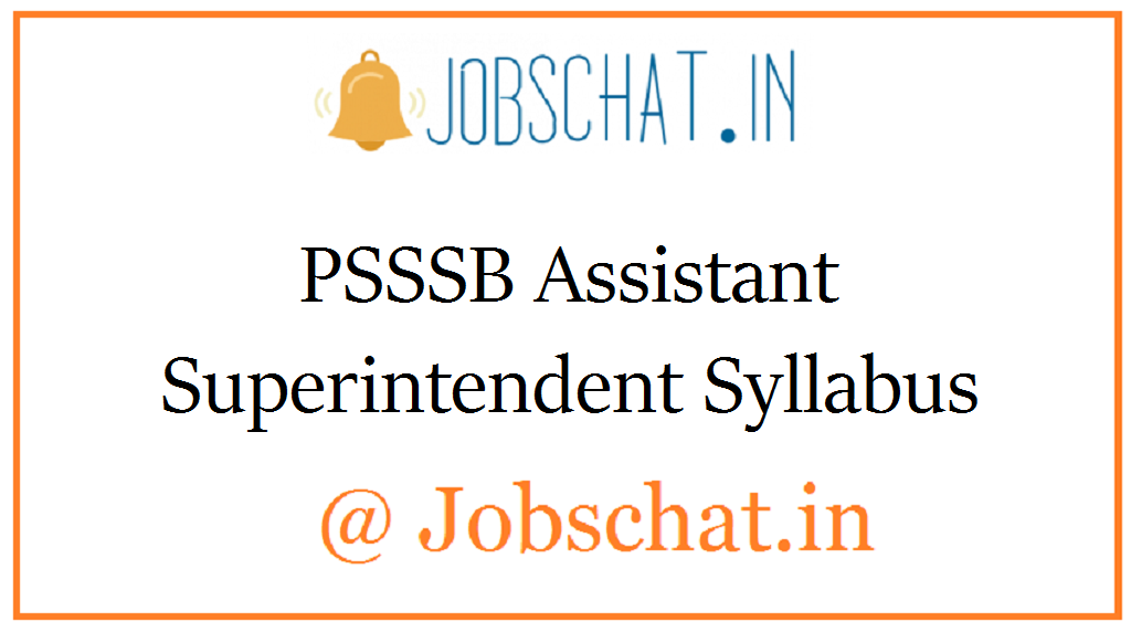 PSSSB Assistant Superintendent Syllabus