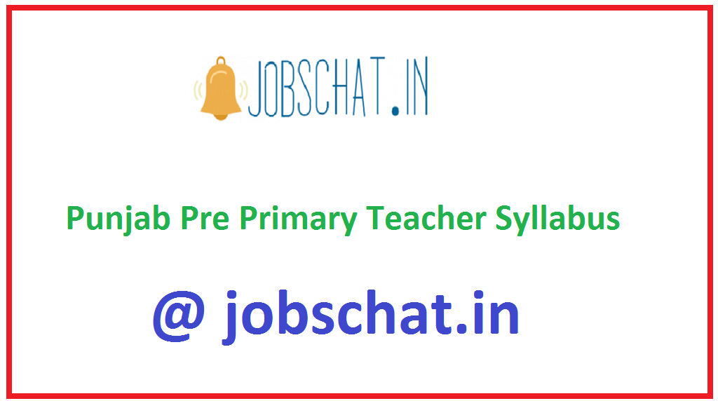 Punjab Pre Primary Teacher Syllabus