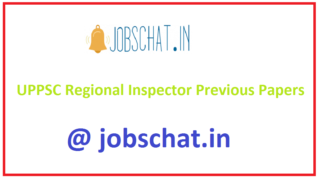 UPPSC Regional Inspector Previous Papers