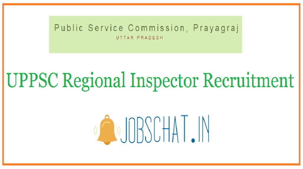 UPPSC Regional Inspector Recruitment