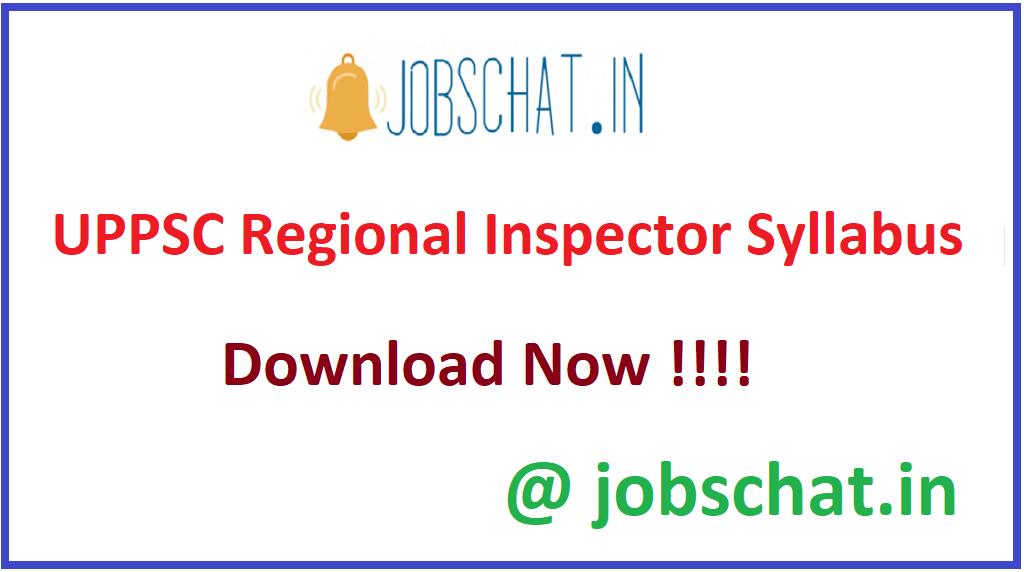 UPPSC Regional Inspector Syllabus