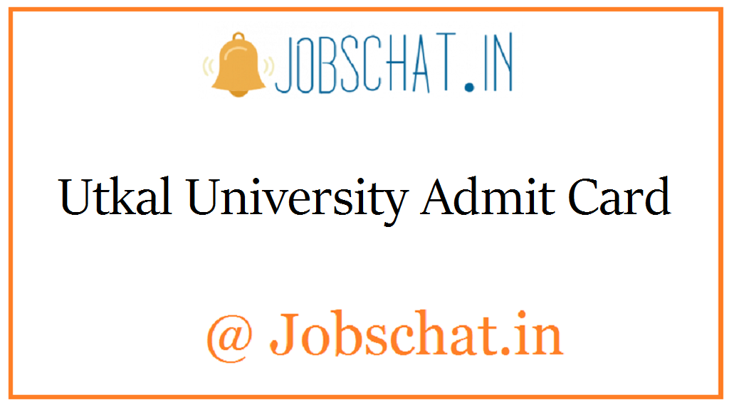 Utkal University Admit Card