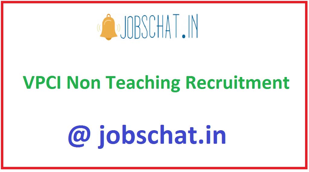 VPCI Non Teaching Recruitment