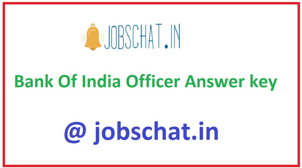 Bank Of India Officer Answer key
