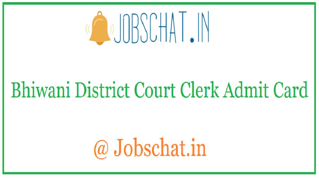 Bhiwani District Court Clerk Admit Card