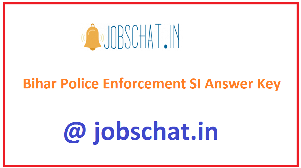 Bihar Police Enforcement SI Answer Key
