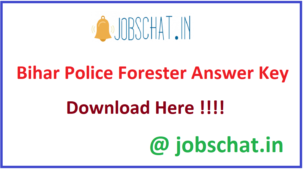 Bihar Police Forester Answer Key