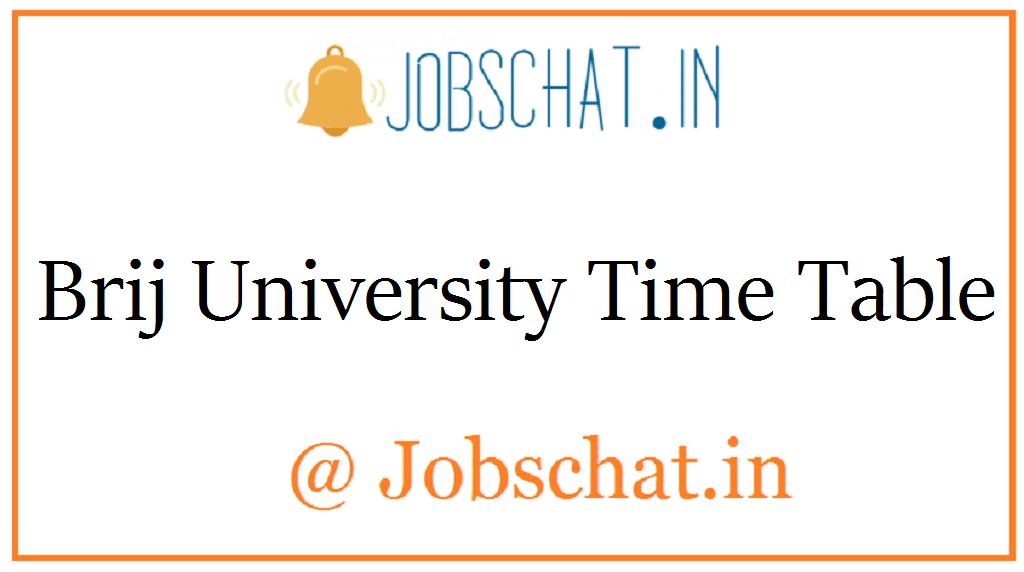 Brij University Time Table