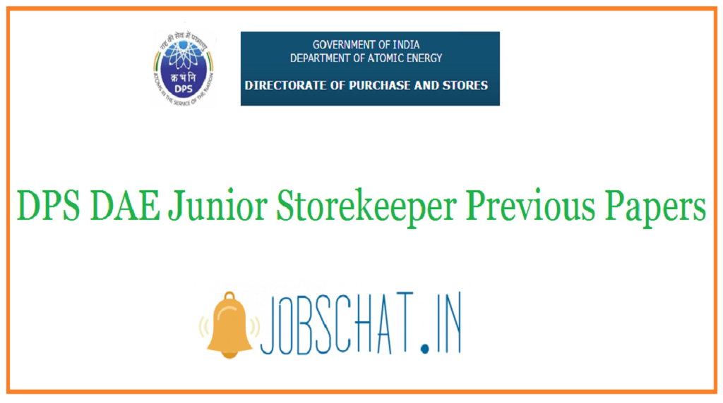 DPS DAE Junior Storekeeper Previous Papers